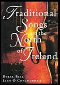 Traditional Songs of the North of Ireland