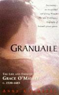 Granuaile The Life & Times Of Grace O Ma