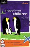Lonely Planet Travel With Children 4th Edition
