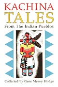 Kachina Tales from the Indian Pueblos