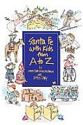 Santa Fe with Kids from A to Z