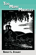 Too Many Miracles