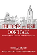 Children and Fish Don't Talk (Softcover)