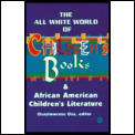 All White World Of Childrens Books