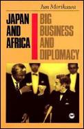 Japan & Africa Big Business & Diplomacy