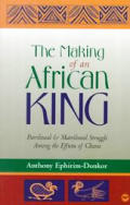 Making Of An African King Patrilineal