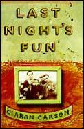 Last Nights Fun Irish Music
