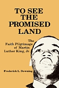 To See The Promised Land The Faith Pilgr