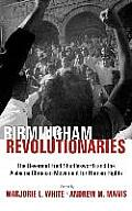 Birminghams Revolutionaries Fred Shuttlesworth & the Alabama Christian Movement for Human Rights