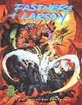 Fastner and Larson: Architects of Fantasy