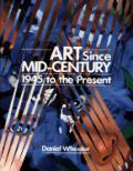 Art Since Mid Century 1945 To The Presen