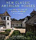 New Classic American Houses: The Architecture of Albert, Righter & Tittmann