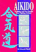 Aikido Tradition & New Tomiki Free Fighting Method