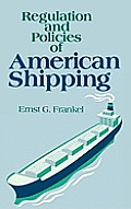 Regulation and Policies of American Shipping
