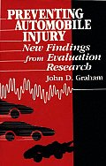 Preventing Automobile Injury: New Findings from Evaluation Research