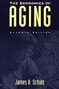 The Economics of Aging, 7th Edition