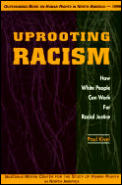 Uprooting Racism How White People Can