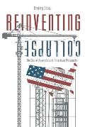 Reinventing Collapse The Soviet Example & American Prospects