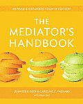 Mediators Handbook Revised & Expanded Fourth Edition