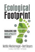 Ecological Footprint Managing Our Biocapacity Budget