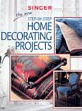 New Step By Step Home Decorating Projects