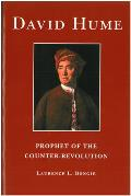 David Hume Prophet Of The Counter Revolu