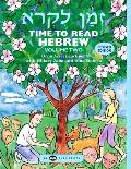 Time to Read Hebrew Volume 2