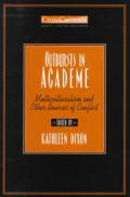 Outbursts in Academe: Multiculturalism and Other Sources of Conflict