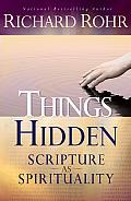 Things Hidden Scripture As Spirituality