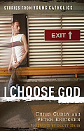 I Choose God