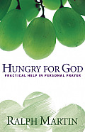 Hungry for God Practical Help in Personal Prayer