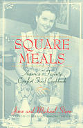 Square Meals Americas Favorite Comfort