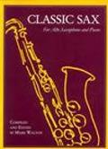 Classic Sax: for Alto Saxophone and Piano