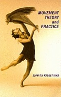 Movement Theory and Practice