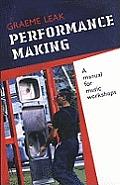 Performance Making