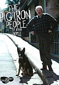 The Pig Iron People
