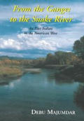 From The Ganges To The Snake River A E A