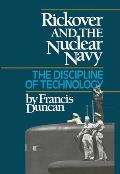 Rickover and the Nuclear Navy
