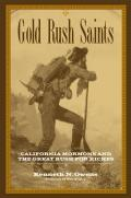 Gold Rush Saints, 7: California Mormons and the Great Rush for Riches