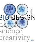 Bio Design: Nature ] Science + Creativity