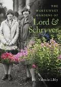 Northwest Gardens of Lord & Schryver