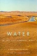 Water in the 21st Century West A High Country News Reader