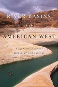 River Basins of the American West A High Country News Reader