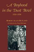 Boyhood In The Dust Bowl 1926 1934