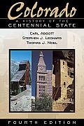 Colorado A History of the Centennial State