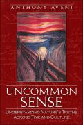 Uncommon Sense: Understanding Nature's Truths Across Time and Culture