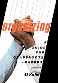 Organizing A Guide For Grassroots Leaders