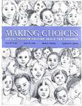 Making Choices Social Problem Solving Sk