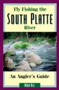 Fly Fishing The South Platte River