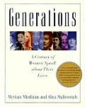 Generations A Century of Women Speak about Their Lives - Signed Edition